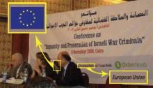 """Eine 2008 in Ägypten veranstaltete Konferenz zu """"Straffreiheit und strafrechtliche Verfolgung israelischer Kriegsverbrechen"""" wurde von der Europäischen Union gesponsert. (Bildquelle: NGO Monitor)"""